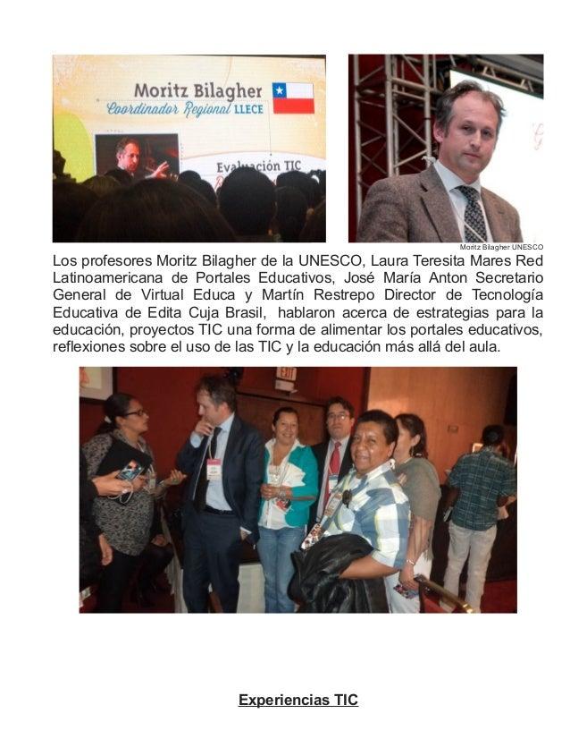 Moritz Bilagher UNESCOLos profesores Moritz Bilagher de la UNESCO, Laura Teresita Mares RedLatinoamericana de Portales Edu...