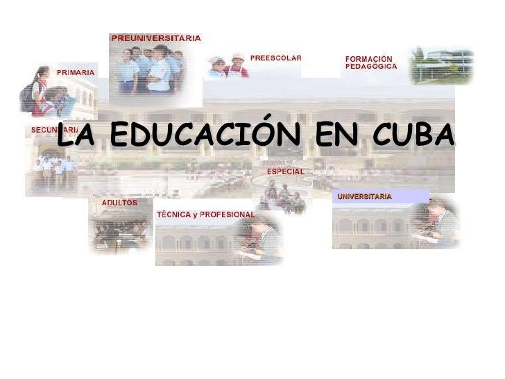 LA EDUCACIÓN EN CUBA UNIVERSITARIA