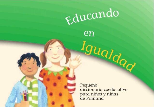 Pequeño Diccionario Coeducativo Para Niños Y Niñas De