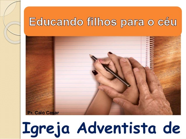 Igreja Adventista de Pr. Caio Cesar