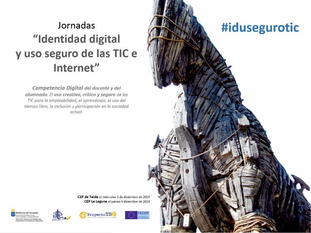 """Educando la identidad digital  @dianagonzalez  Canarias, 3 y 4 de diciembre de 2014  Sesiones basadas en el taller """"Educan..."""