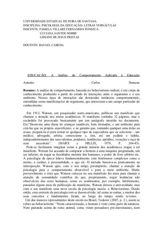 UNIVERSIDADE ESTADUAL DE FEIRA DE SANTANADISCIPLINA: PSICOLOGIA DA EDUCAÇÃO- LETRAS VERNÁCULASDISCENTE: PAMELA VILLARE FER...