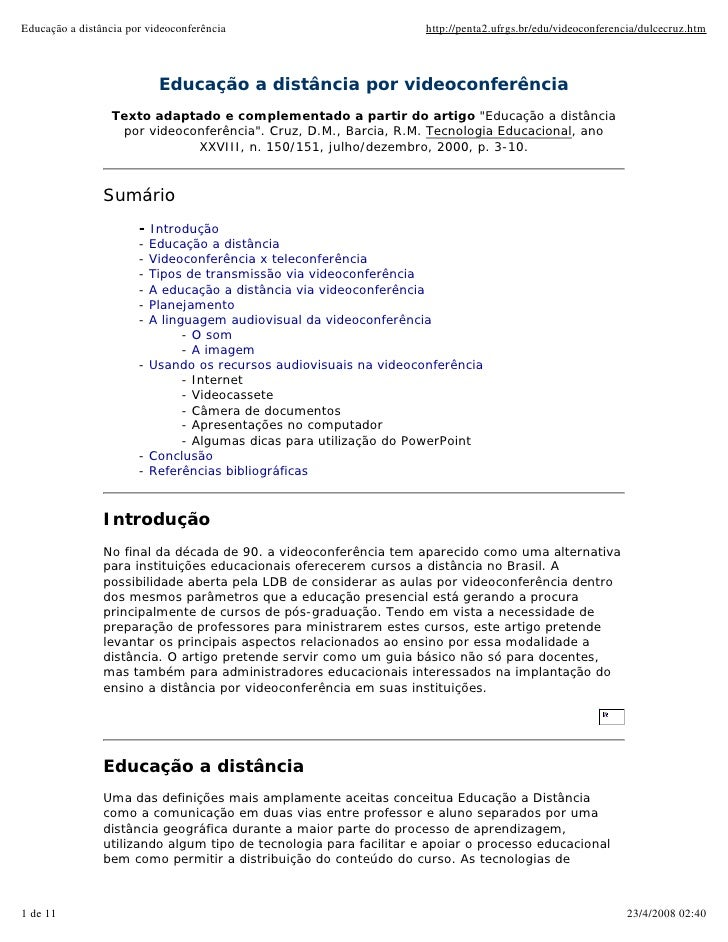 Educação a distância por videoconferência                           http://penta2.ufrgs.br/edu/videoconferencia/dulcecruz....