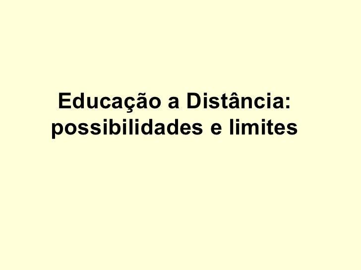 Educação a Distância:possibilidades e limites