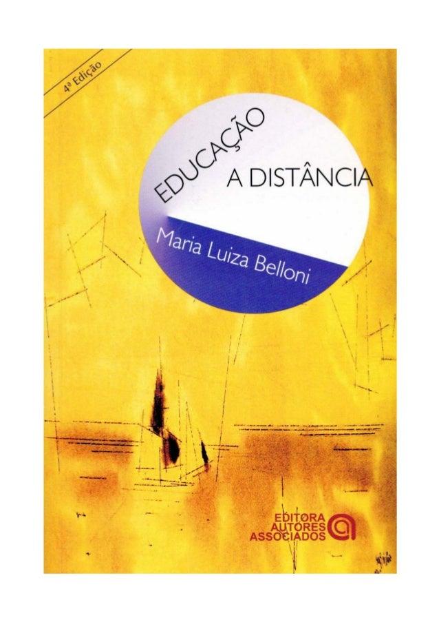 Educação a distância   Maria Luiza Belloni