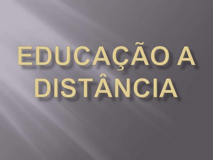 Educação a distância<br />