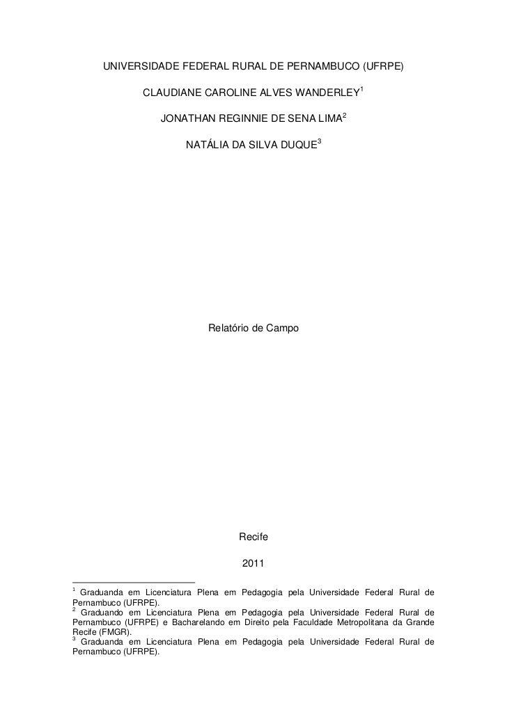 UNIVERSIDADE FEDERAL RURAL DE PERNAMBUCO (UFRPE)                CLAUDIANE CAROLINE ALVES WANDERLEY1                    JON...