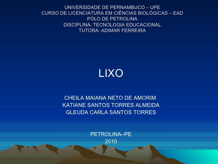 UNIVERSIDADE DE PERNAMBUCO – UPECURSO DE LICENCIATURA EM CIÊNCIAS BIOLÓGICAS – EAD                PÓLO DE PETROLINA       ...