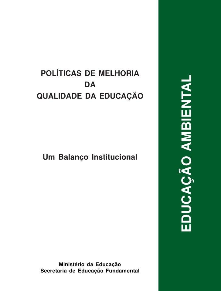 Educação Ambiental               1      POLÍTICAS DE MELHORIA                                                      EDUCAÇÃ...