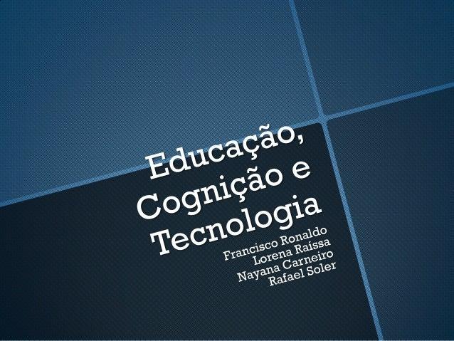Educação, cognição e tecnologia - links