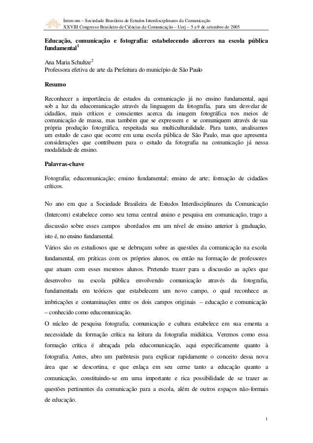 Intercom – Sociedade Brasileira de Estudos Interdisciplinares da Comunicação  XXVIII Congresso Brasileiro de Ciências da C...
