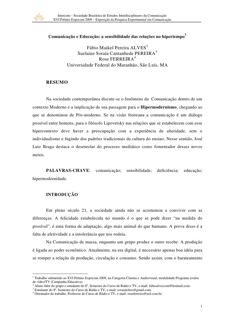 Intercom – Sociedade Brasileira de Estudos Interdisciplinares da Comunicação              XVI Prêmio Expocom 2009 – Exposi...