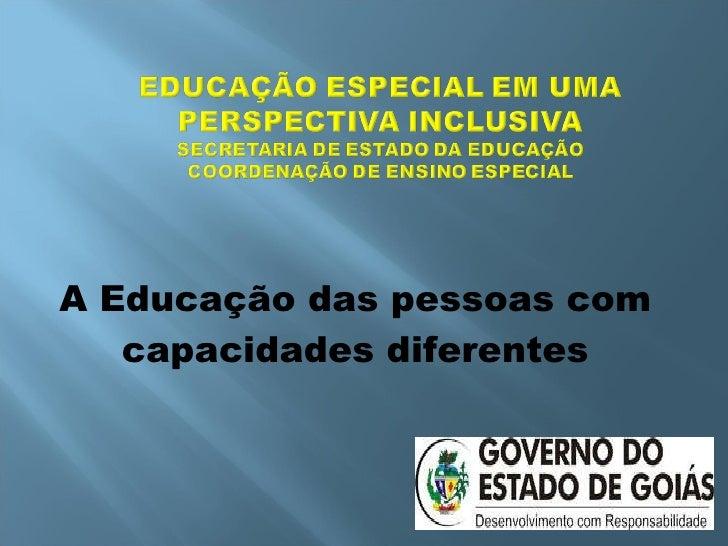 A Educação das pessoas com capacidades diferentes