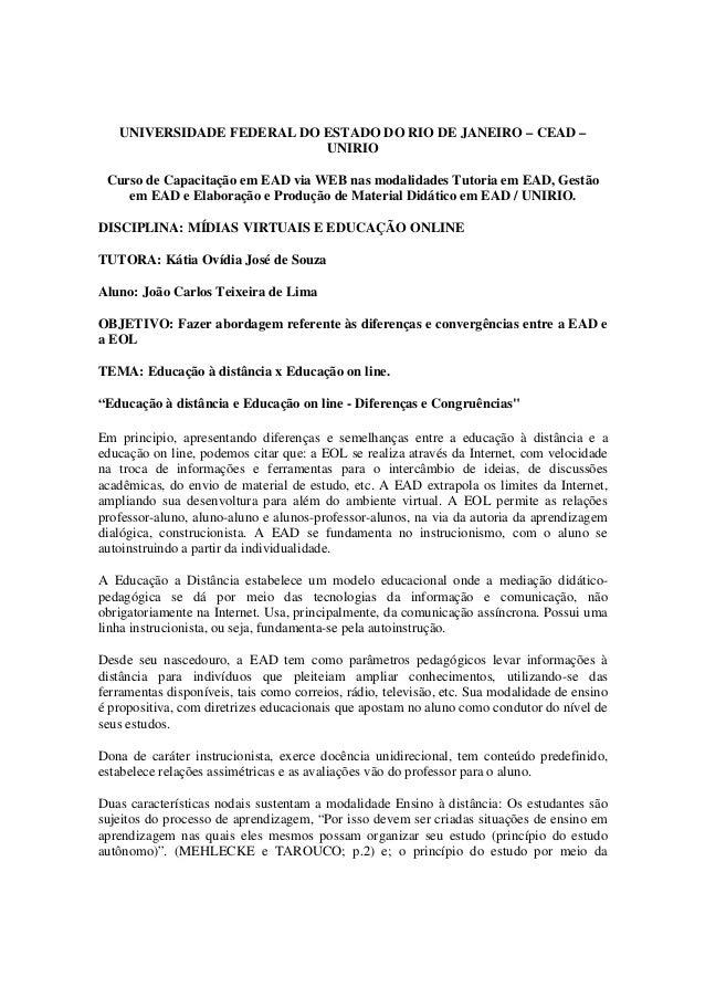 UNIVERSIDADE FEDERAL DO ESTADO DO RIO DE JANEIRO – CEAD –                           UNIRIO Curso de Capacitação em EAD via...