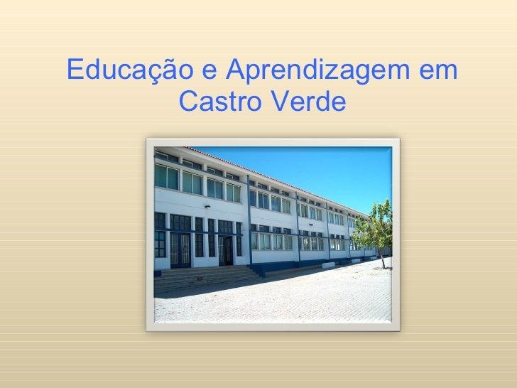 Educação e Aprendizagem em Castro Verde