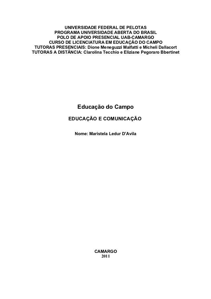 UNIVERSIDADE FEDERAL DE PELOTAS        PROGRAMA UNIVERSIDADE ABERTA DO BRASIL         POLO DE APOIO PRESENCIAL UAB-CAMARGO...