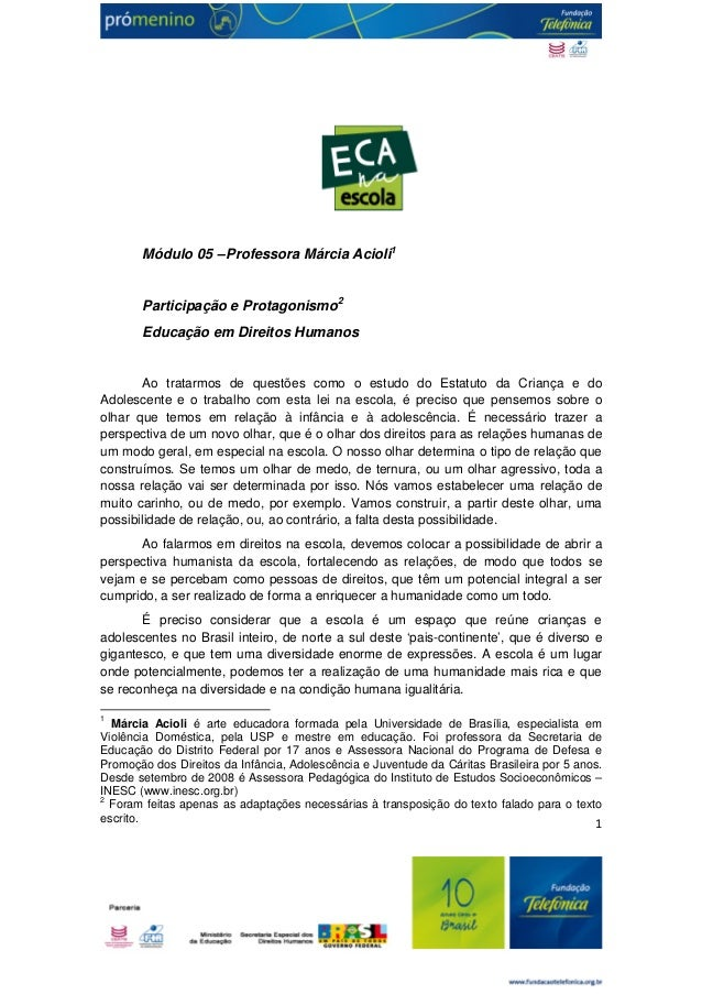 1  Módulo 05 – Professora Márcia Acioli1  Participação e Protagonismo2  Educação em Direitos Humanos  Ao tratarmos de ques...