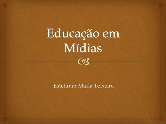 Estelimar Maria Teixeira