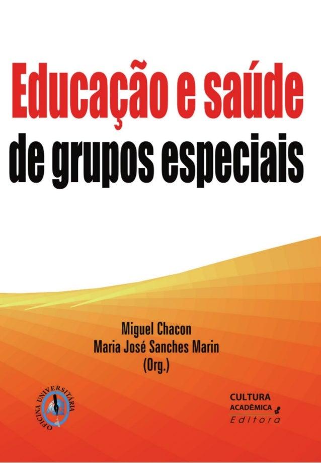 Educação   e   Saúde   de   Grupos Especiais                  205