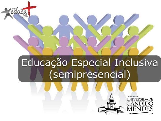 Educação Especial Inclusiva (semipresencial)