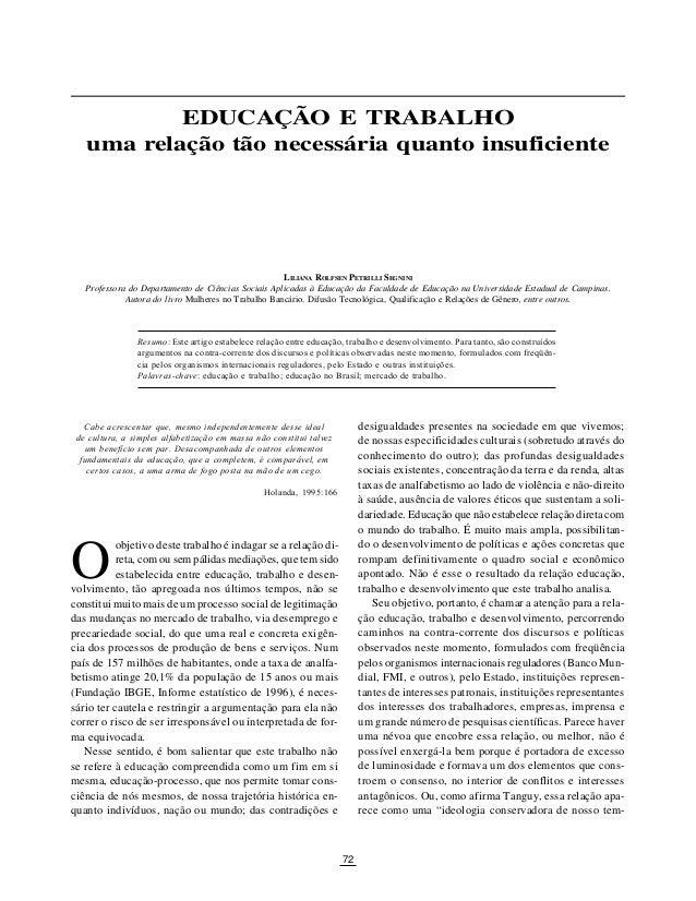 SÃO PAULO EM PERSPECTIVA, 14(2) 2000 72 O EDUCAÇÃO E TRABALHO uma relação tão necessária quanto insuficiente desigualdades...