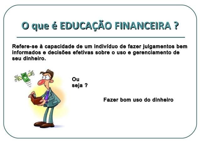 Super educao-financeira-5-638.jpg?cb  NP28