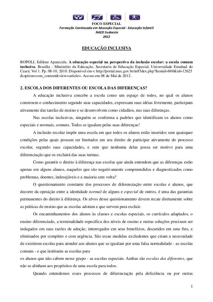 FOCO ESPECIAL                       Formação Continuada em Educação Especial - Educação Infantil                          ...