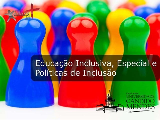 Pos graduação educação especial e educação inclusiva