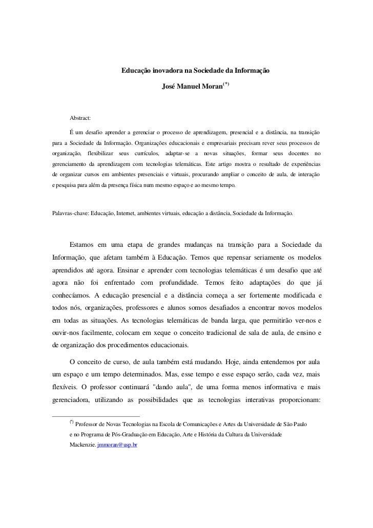 Educação inovadora na Sociedade da Informação                                               José Manuel Moran(*)       Abs...