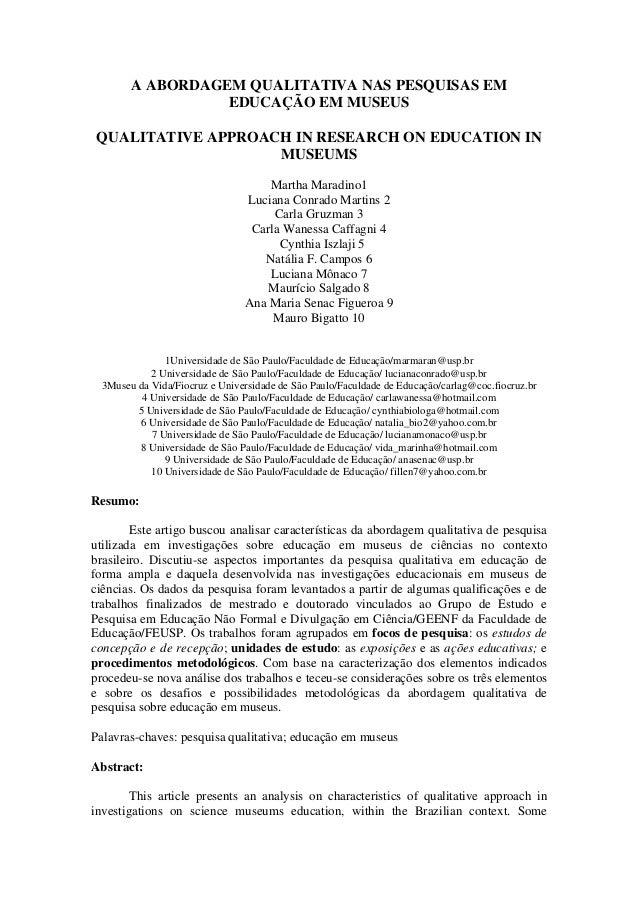 A ABORDAGEM QUALITATIVA NAS PESQUISAS EM EDUCAÇÃO EM MUSEUS QUALITATIVE APPROACH IN RESEARCH ON EDUCATION IN MUSEUMS Marth...
