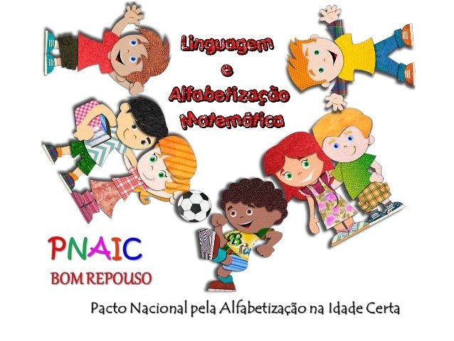 Pacto Nacional pela Alfabetização na Idade Certa Centro de Educação Aberta e a Distância da Universidade Federal de Ouro P...