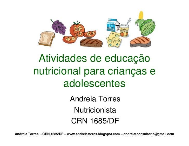 Atividades de educação          nutricional para crianças e                 adolescentes                                An...