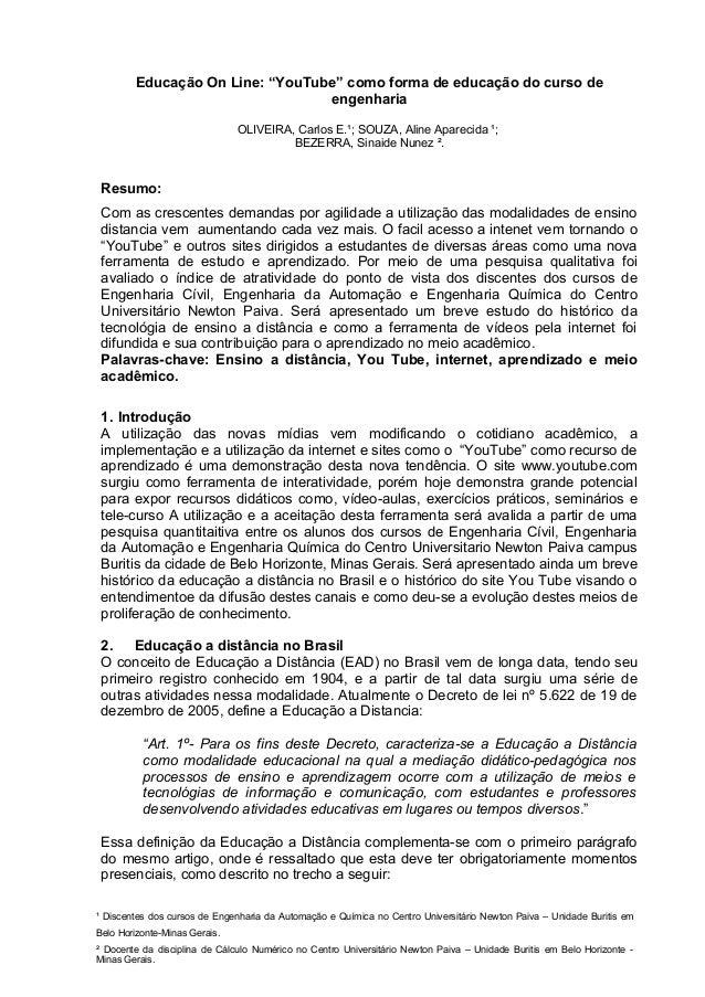"""Educação On Line: """"YouTube"""" como forma de educação do curso de engenharia OLIVEIRA, Carlos E.¹; SOUZA, Aline Aparecida ¹; ..."""