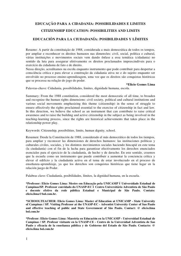 EDUCAÇÃO PARA A CIDADANIA: POSSIBILIDADES E LIMITES           CITIZENSHIP EDUCATION: POSSIBILITIES AND LIMITS     EDUCACIÓ...