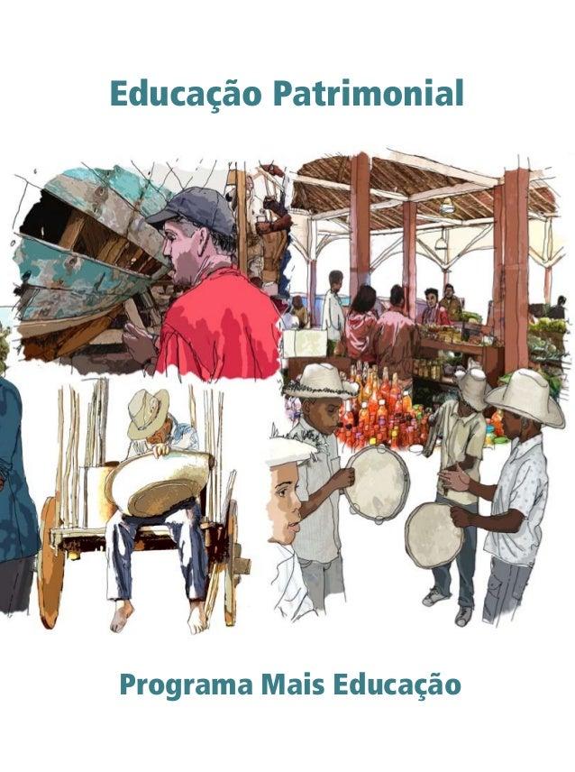 Educação Patrimonial Programa Mais Educação