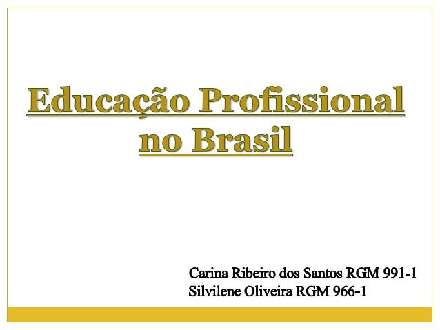 Educação e Processo de Trabalho era comum para todos os membros da sociedade primitiva. De acordo com Saviani (2007), com ...