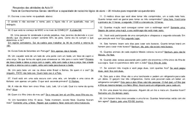Respostas das atividades da Aula 01 Teste de Conhecimentos Gerais: identificar a capacidade de raciocínio lógico do aluno ...