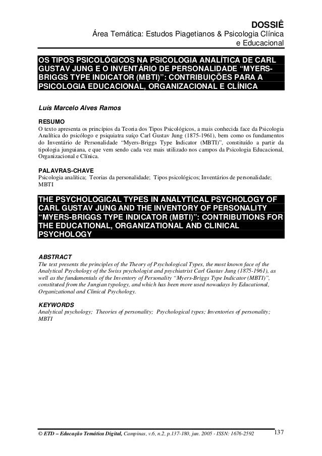 DOSSIÊ Área Temática: Estudos Piagetianos & Psicologia Clínica e Educacional OS TIPOS PSICOLÓGICOS NA PSICOLOGIA ANALÍTICA...