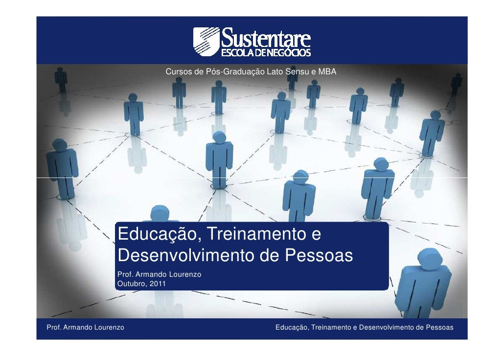 Cursos de Pós-Graduação Lato Sensu e MBA                   Educação, Treinamento e                   Desenvolvimento de Pe...