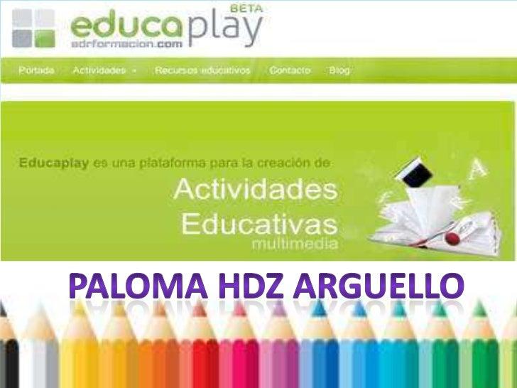 Es una plataforma para la creación de estupendasactividades interactivas multimedia. Hay diez tipos deactividades que se p...