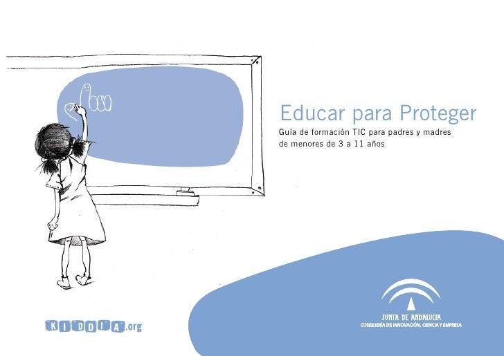 Educar para Proteger Guía de formación TIC para padres y madres de menores de 3 a 11 años