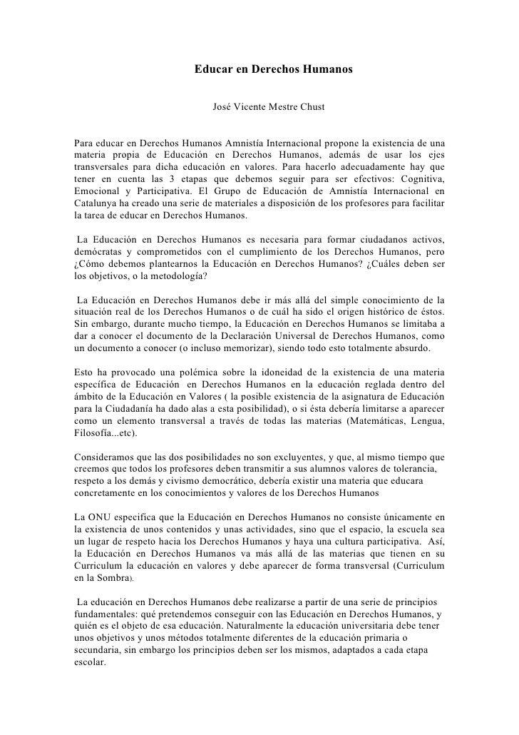 Educar en Derechos Humanos                                     José Vicente Mestre Chust   Para educar en Derechos Humanos...
