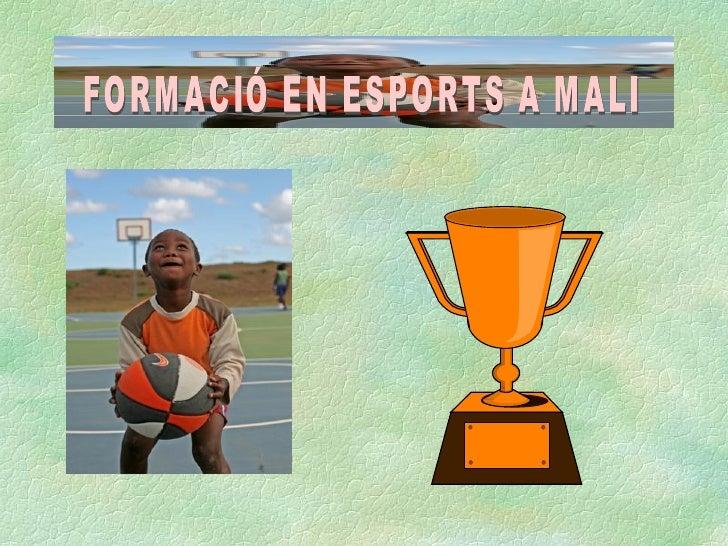 FORMACIÓ EN ESPORTS A MALI