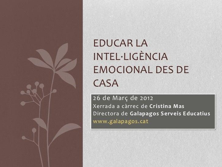 Educar la intel lig ncia emocional des de casa - Educar en casa ...