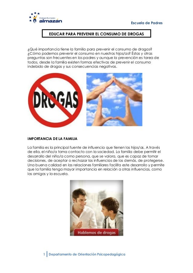 Escuela de Padres             EDUCAR PARA PREVENIR EL CONSUMO DE DROGAS¿Qué importancia tiene la familia para prevenir el ...