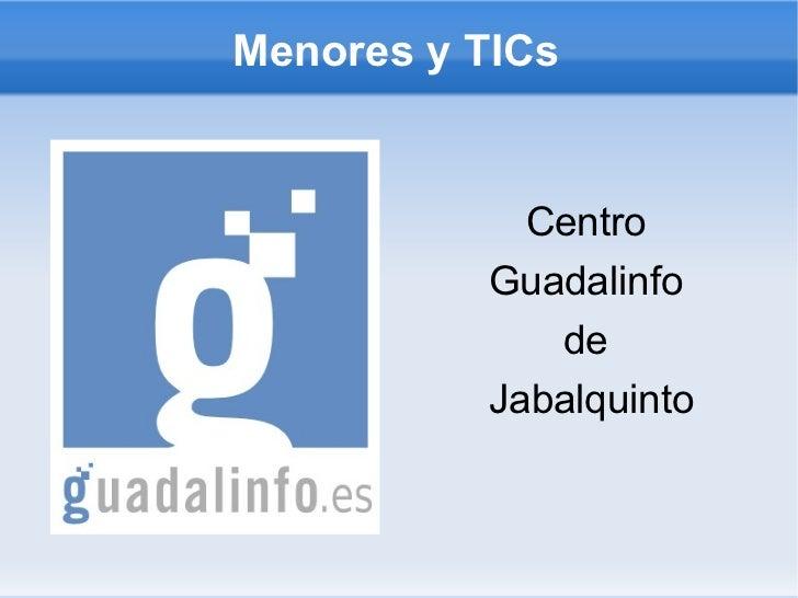 Menores y TICs Centro  Guadalinfo  de  Jabalquinto