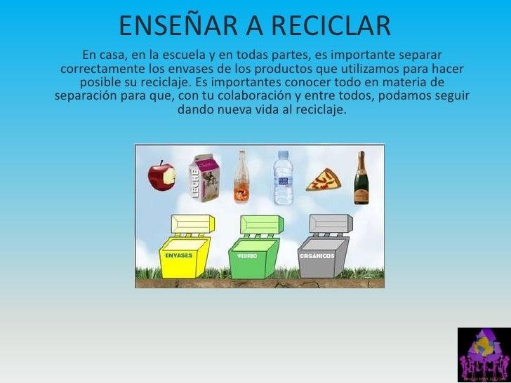 Educar para reciclar - Como reciclar correctamente ...