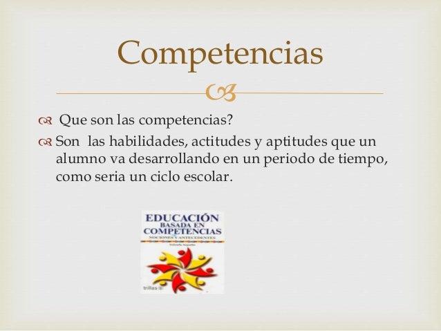 Educar por competencia Slide 2
