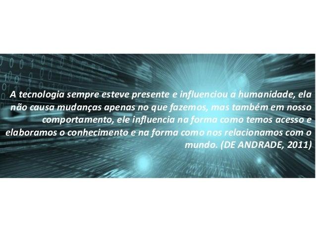 A inovação da proposta reside na construção do conhecimento como ocorre hoje no mundo científico e tecnológico.
