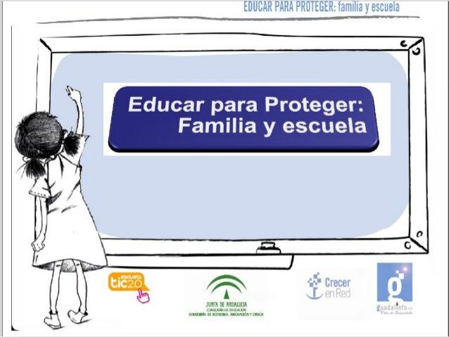 EDUCAR PARA PRÜTEGER:  familia y escuela